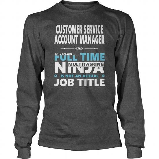 CUSTOMER SERVICE ACCOUNT MANAGER JOBS TSHIRT GUYS LADIES YOUTH TEE