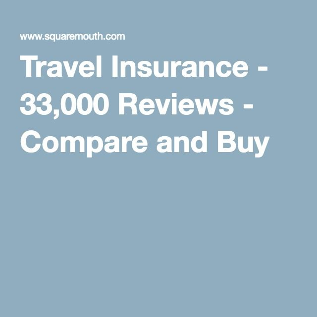 Travel Insurance 33 000 Reviews Compare And Buy Travel