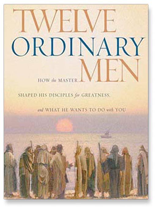 John Macarthur: Twelve Ordinary Men