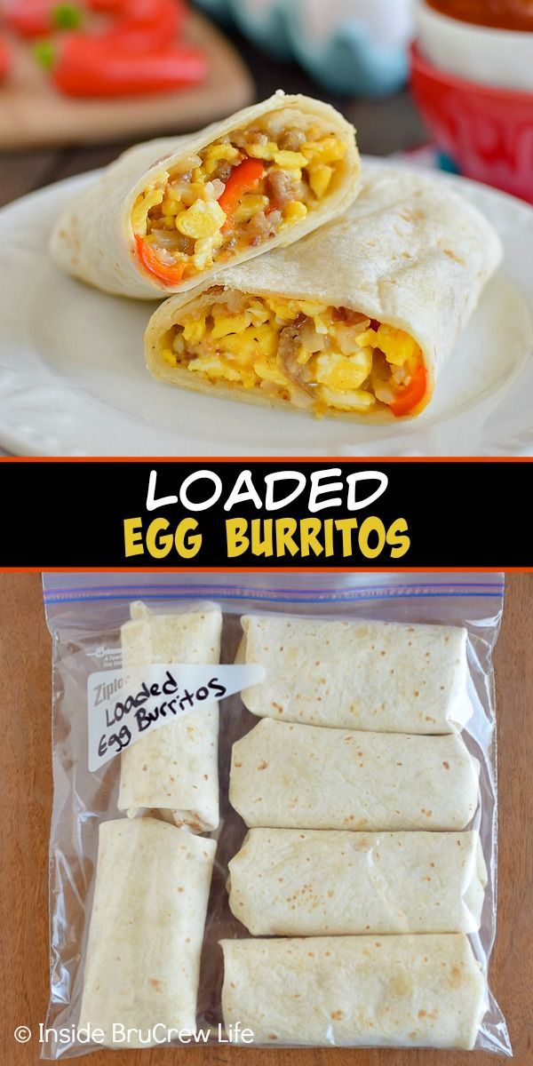 Loaded Egg Burritos In 2020 Breakfast Wraps Recipes Breakfast Wraps Breakfast Burritos Recipe