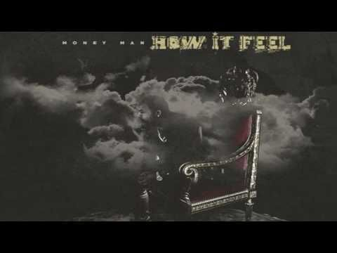 Money Man - How It Feel Prod. By CamGotHits   Feelings ...