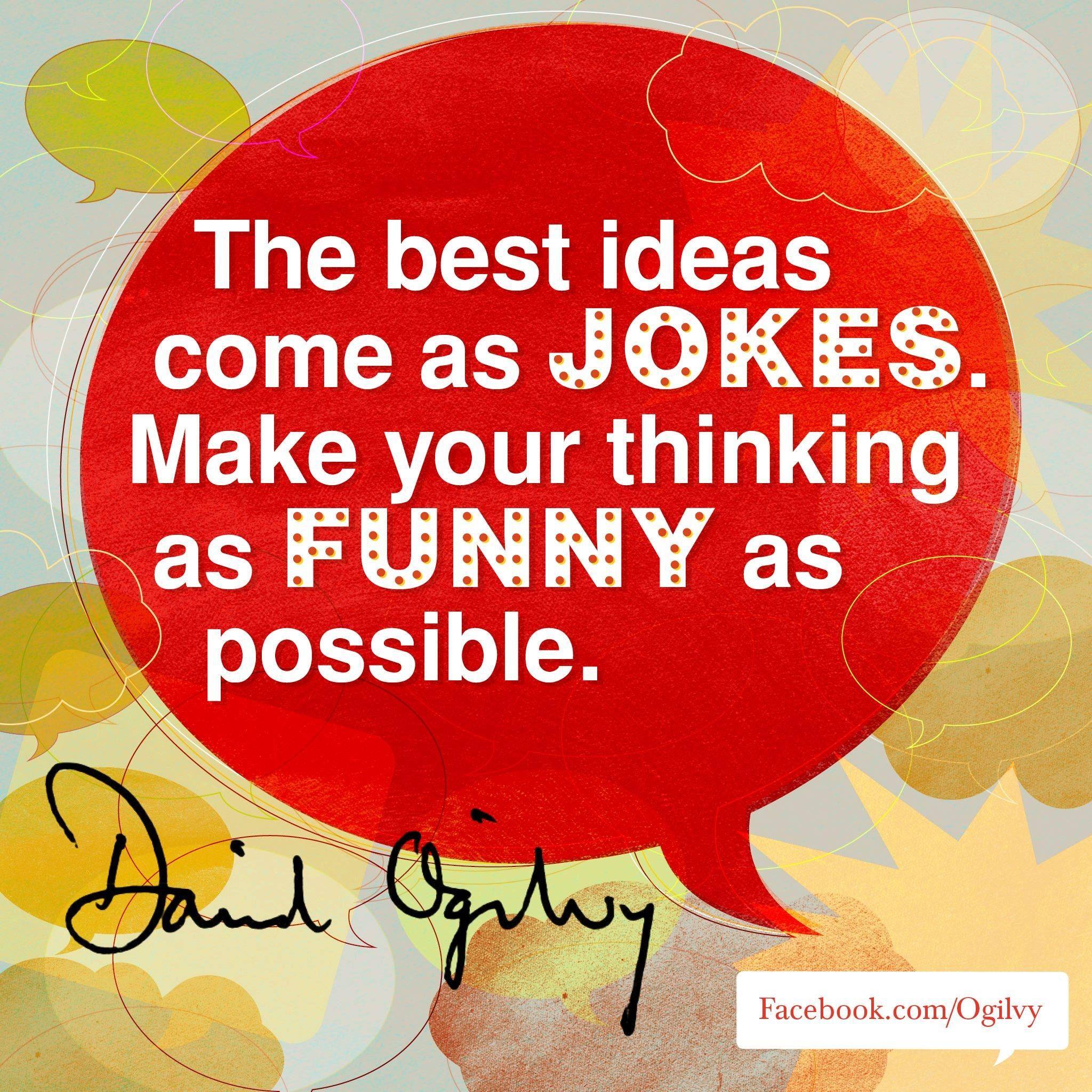 David Ogilvy Quotes Another Tip From David Ogilvy Ogilvy Pr  Ogilvy Inspiration