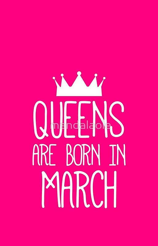 Queens Are Born In March 2 Iphone Case By Cacaodesigns March