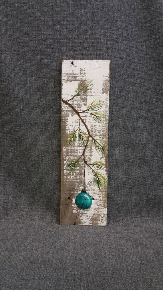 Christmas hand painted decoration, Gift, Turquiose, Pine Branch with teal Bulb, Reclaimed barnwood, Pallet art, Shabby chic #christmasdecor