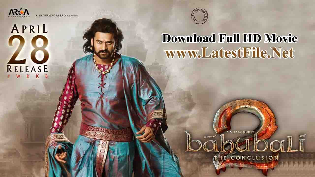 baahubali 2 full hd movie clear print direct download | bollywood