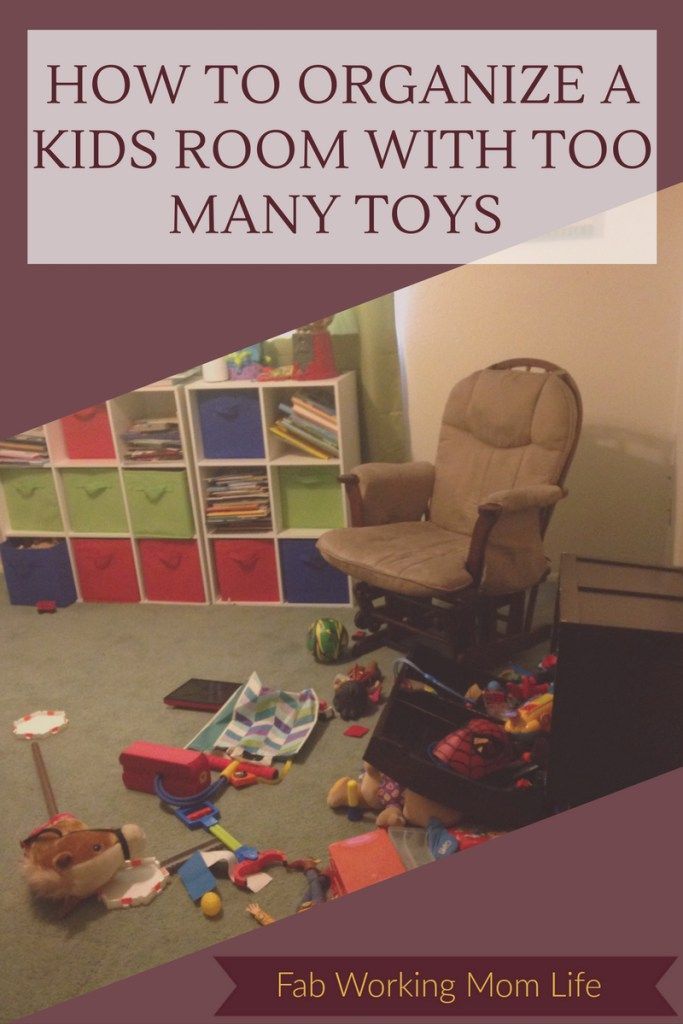 How To Organize A Kids Room With Too Many Toys Toddler Room Organization,  Toy Organization