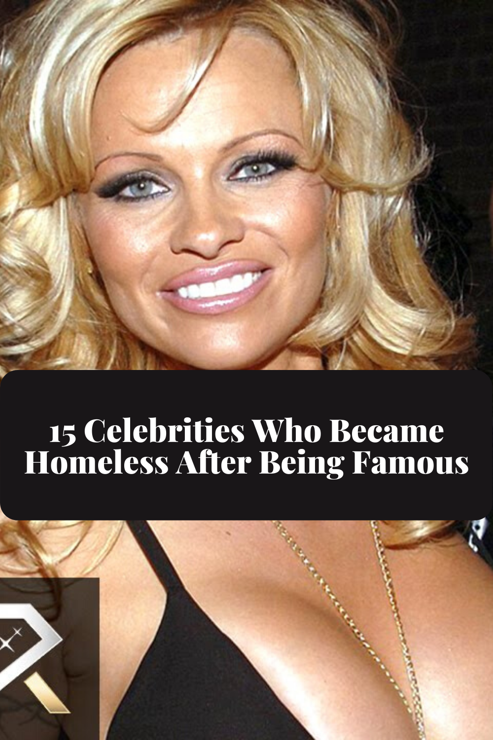 15 Celebrities Who Became Homeless After Being Famous Celebrities Hollywood Celebrities Famous