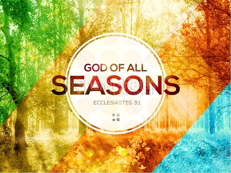 God of All Seasons Sermon PowerPoint | Sermon Graphics for