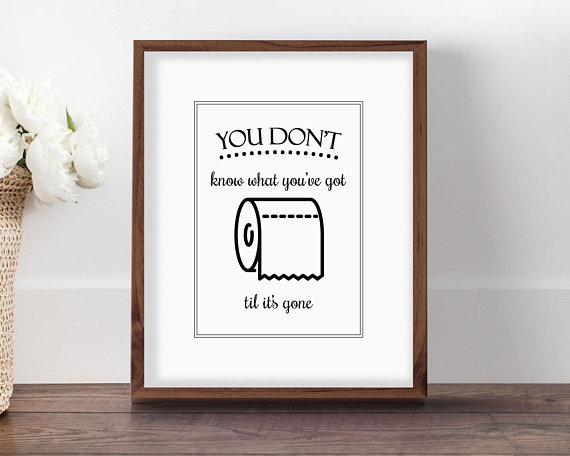 Bathroom Quote Art Toilet Paper Art Til Its Gone Bathroom Bathroom Wall Decor Wall Decor Printables Bathroom Art Decor