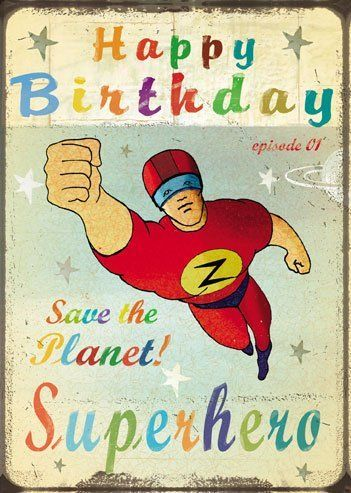 Joyeux Anniversaire Cartes Superhero Par Max Hernn Bruce Jones Kids Pinterest Happy