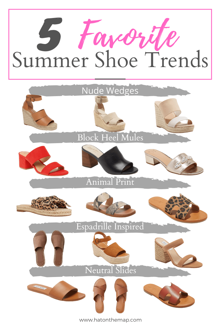 Summer Shoe Trends : Must Have Shoes