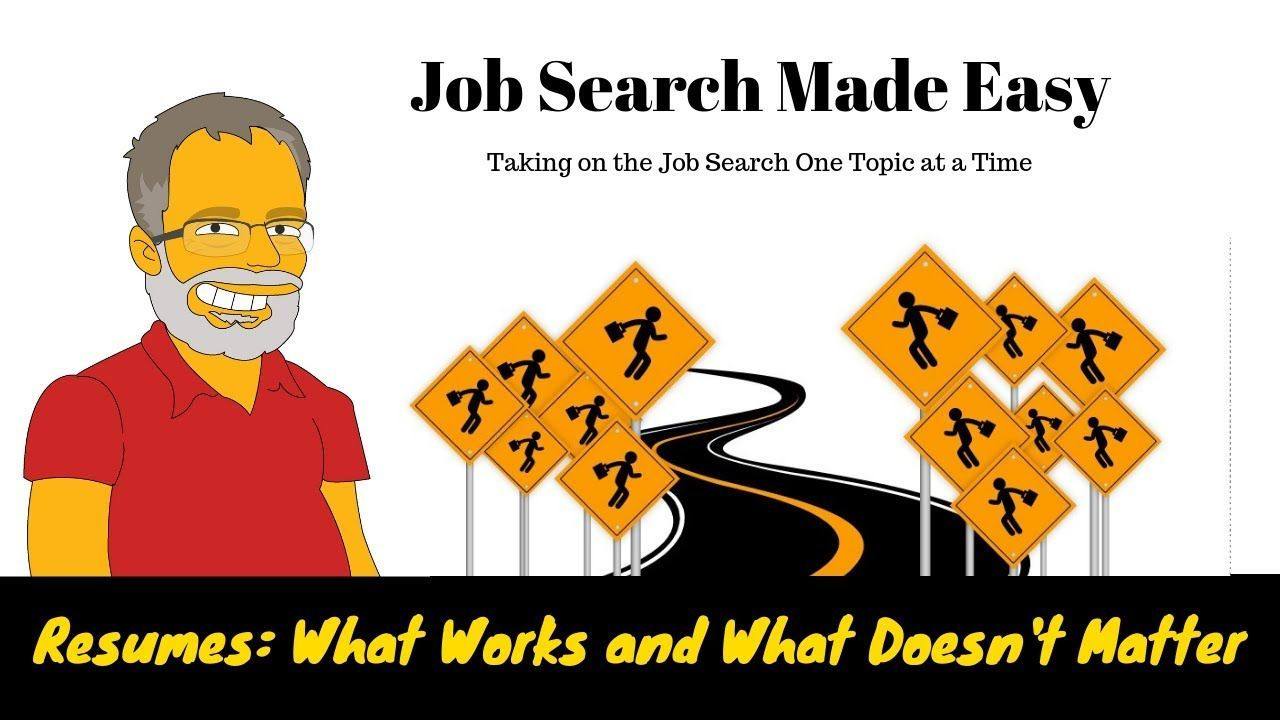 Job Search Resumes What Works, What Doesn't Matter