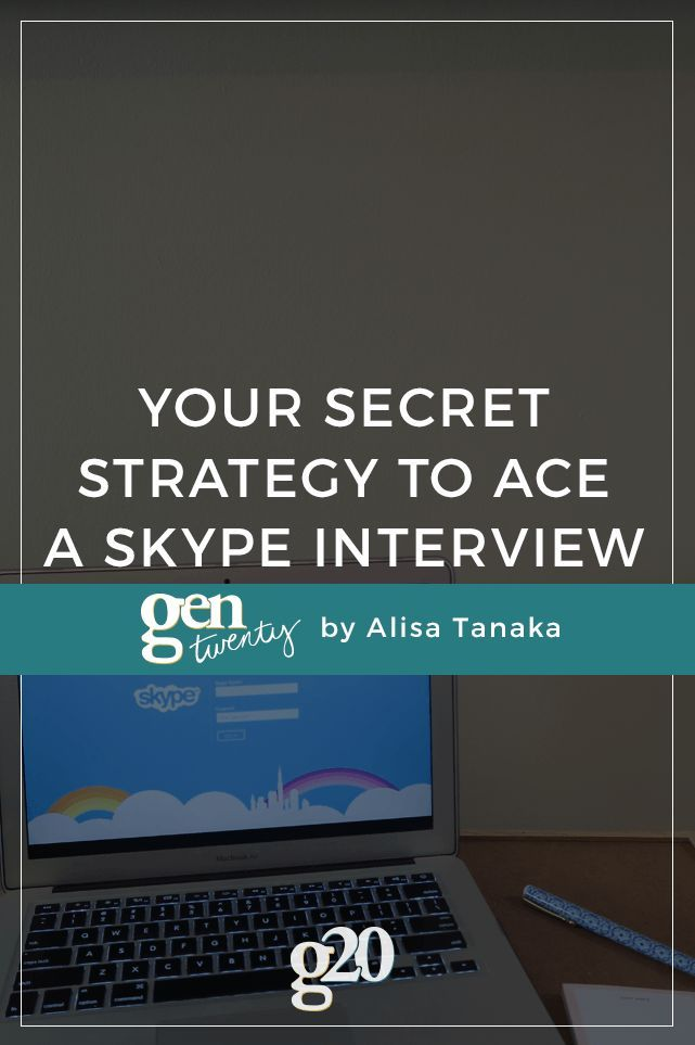 Acing a Skype Interview: The One Trick That Will Prepare You