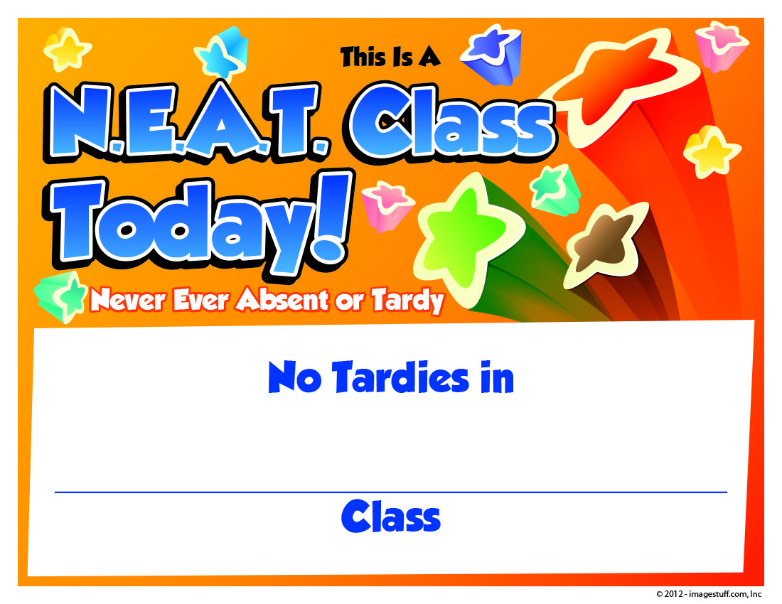 Never Ever Absent Or Tardy Certificate