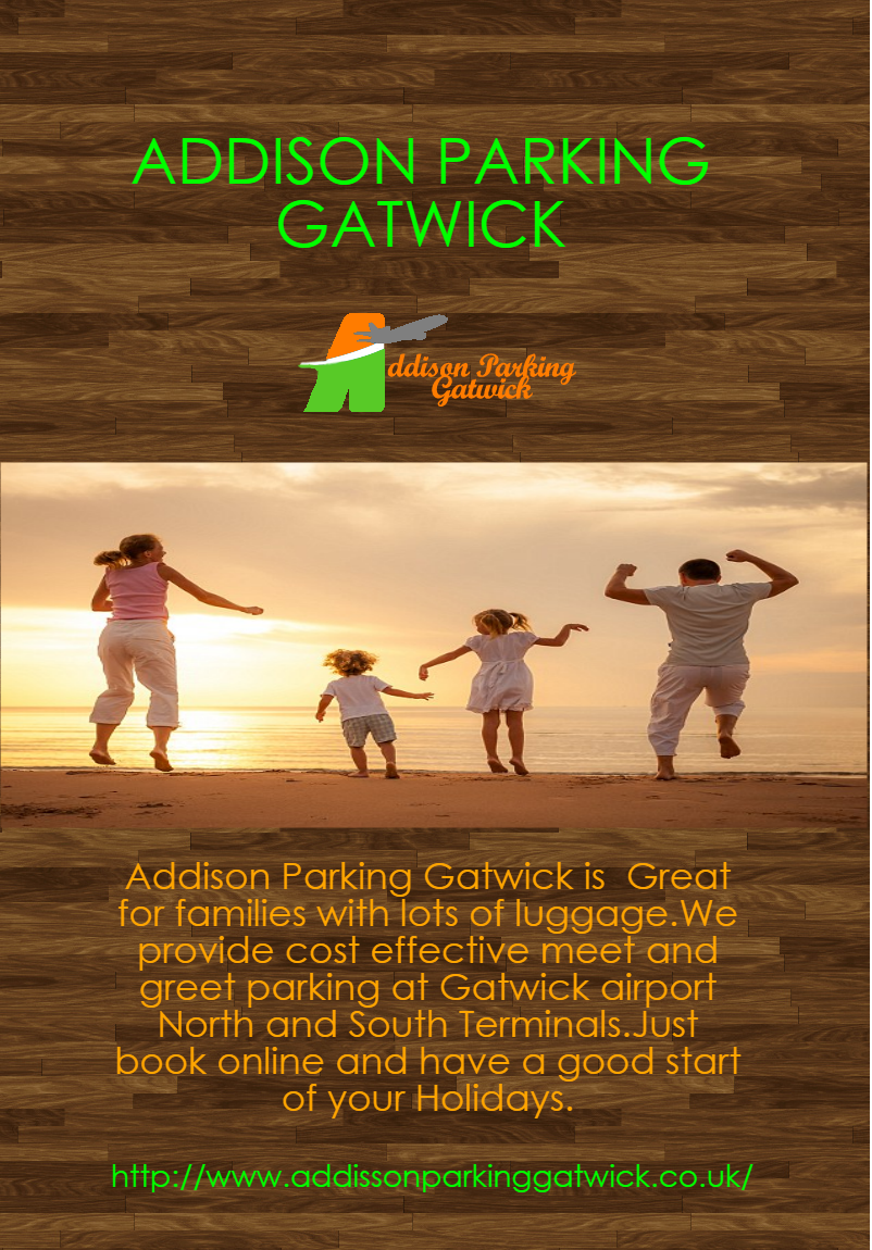 Addison Parking Gatwick Is Great For Families With Lots Of Luggage