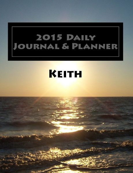 Keith's Personalized Journal  - Get yours in Spiral or Paperback at mypersonalplanners.com