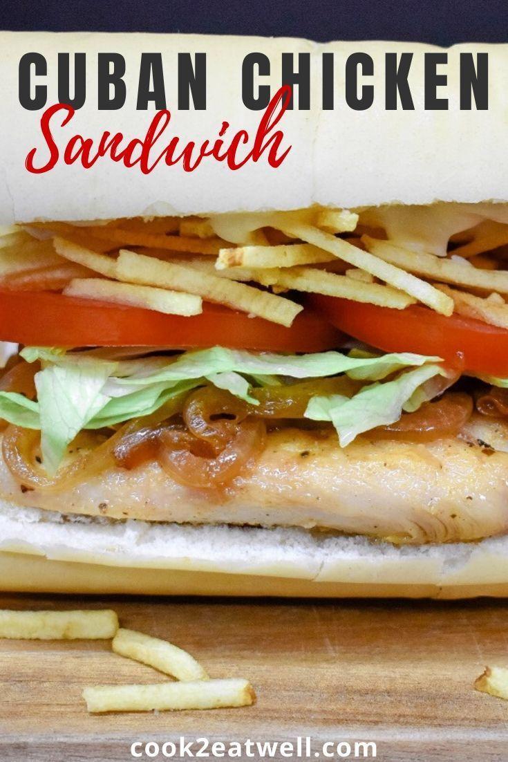 Cuban chicken sandwich in 2021 caribbean recipes easy