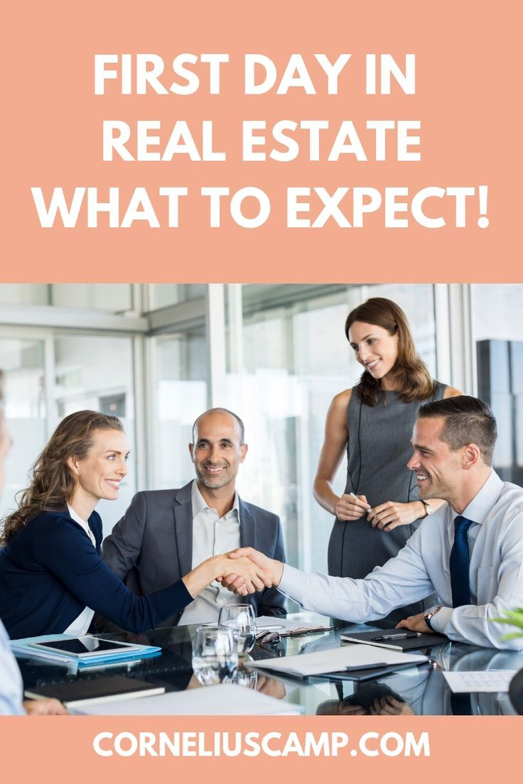 First day in real estate what to expect real estate
