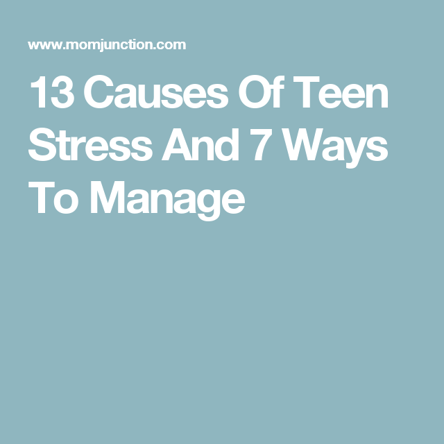 Sources of teen stress you