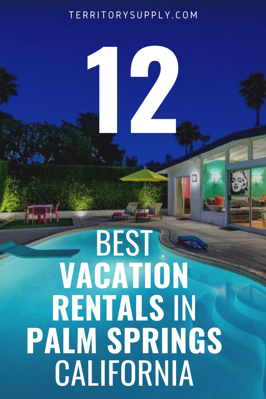 11 Best Airbnb Rentals Vrbos In Palm Springs California Vacation Rental Palm Springs Airbnb Palm Springs