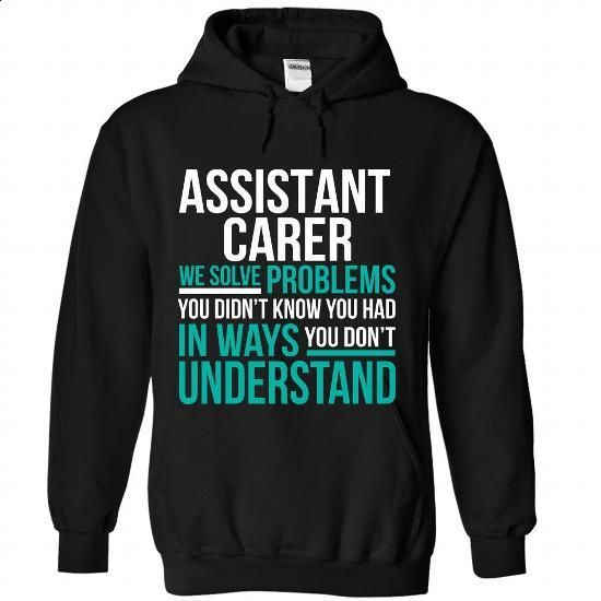 Assistant Carer - #long tee #tshirt pattern. PURCHASE NOW => https://www.sunfrog.com/Funny/Assistant-Carer-9072-Black-Hoodie.html?68278