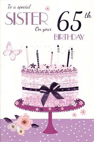 Special Sister 65th Birthday ICG Card Amazonco