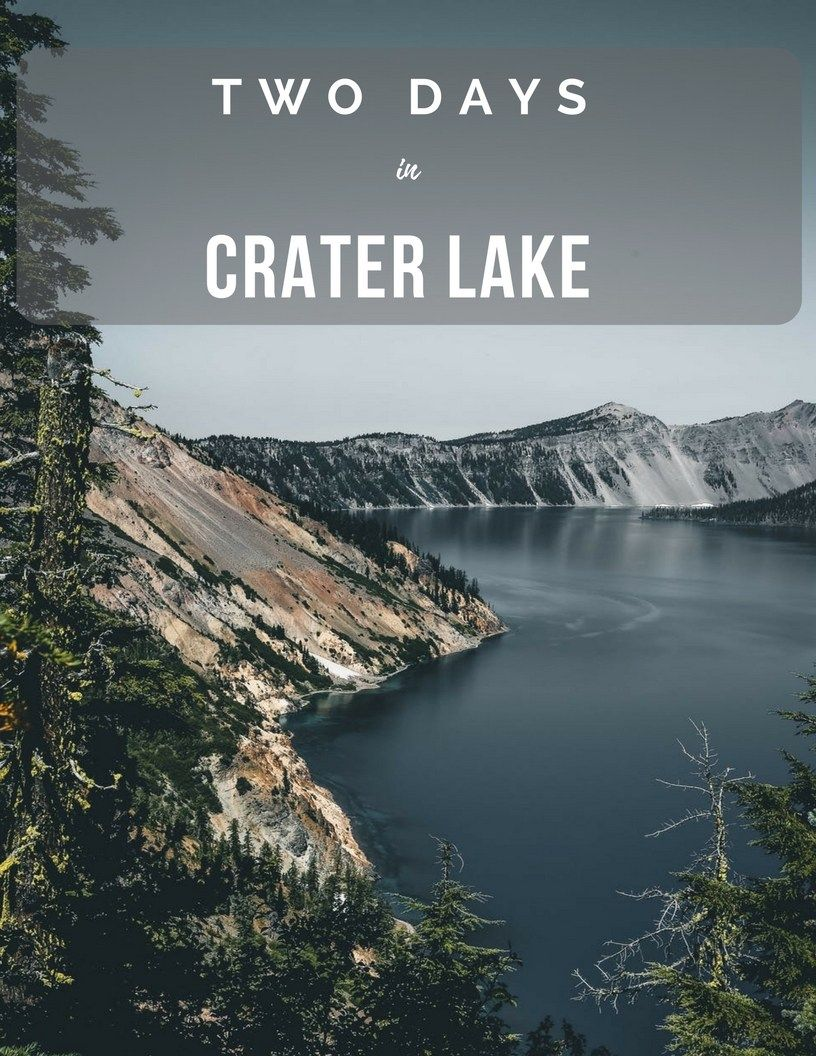 Two Days Spent at Crater Lake Crater lake, Crater lake