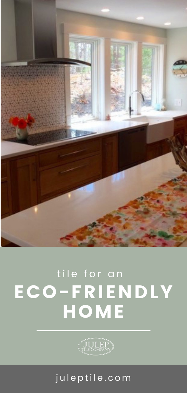 Tile For An Eco Friendly Home Eco Friendly House Eco Friendly Tile Eco Friendly Kitchen