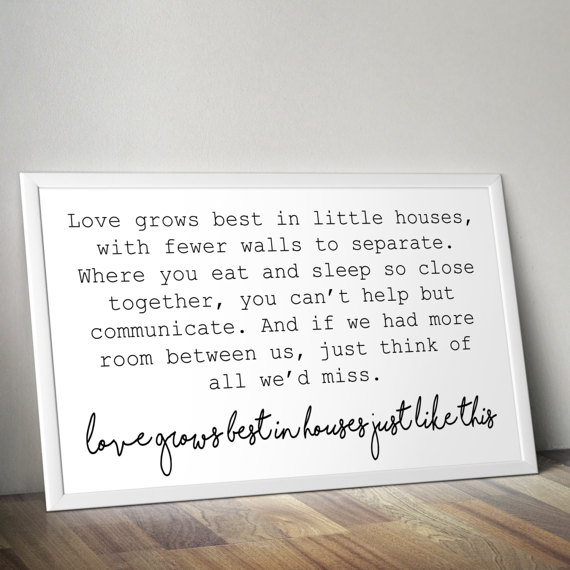 Love Grows Best In Little Houses Printable Poster Little Etsy In 2020 Little Houses Home Signs Tiny House