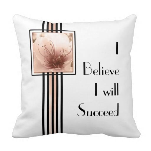"""I Believe I will Succeed"" is a powerful #affirmation to repeat for success..The quote pillow will inspire you and also make a great #gift to motivate others too! #homedecor"
