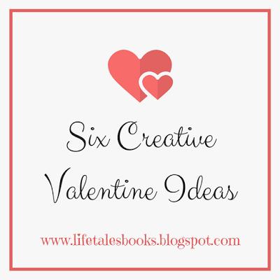"I added ""Six Creative Valentine Ideas"" to an #inlinkz linkup!http://lifetalesbooks.blogspot.com/2018/01/six-creative-valentine-ideas.html"