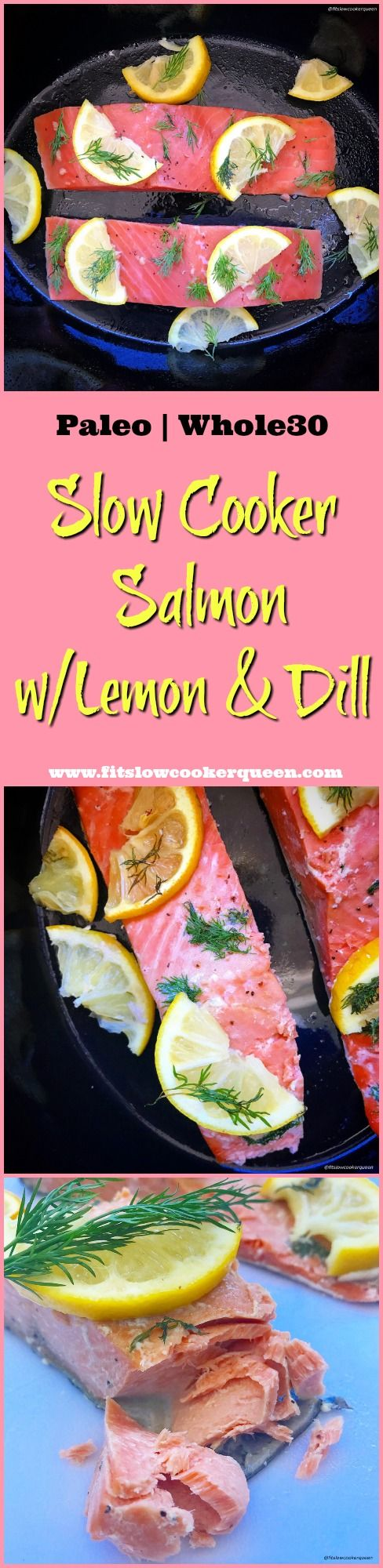 slow cooker crockpot whole30 paleo low-carb - Cooking salmon in the slow cooker produces perfectly cooked salmon with minimal effort. With less than 5 ingredients, this recipe is both healthy & easy.