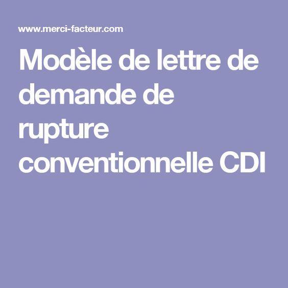 Modele De Lettre De Demande De Rupture Conventionnelle Cdi Rupture Conventionnelle Rupture Modeles De Lettres