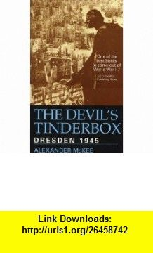 Devils Tinderbox (9780285635470) Alexander McKee , ISBN-10: 0285635476  , ISBN-13: 978-0285635470 ,  , tutorials , pdf , ebook , torrent , downloads , rapidshare , filesonic , hotfile , megaupload , fileserve