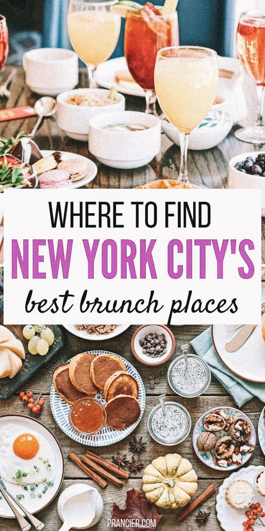 Best Brunch Nyc The 7 Best Brunch Spots In Nyc Prancier In 2020 Brunch Nyc Brunch Restaurants Brunch Spots