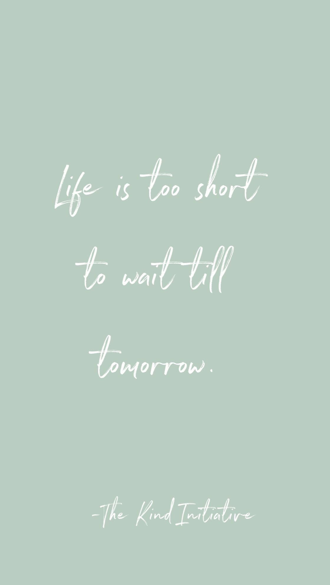 short and sweet quotes for life