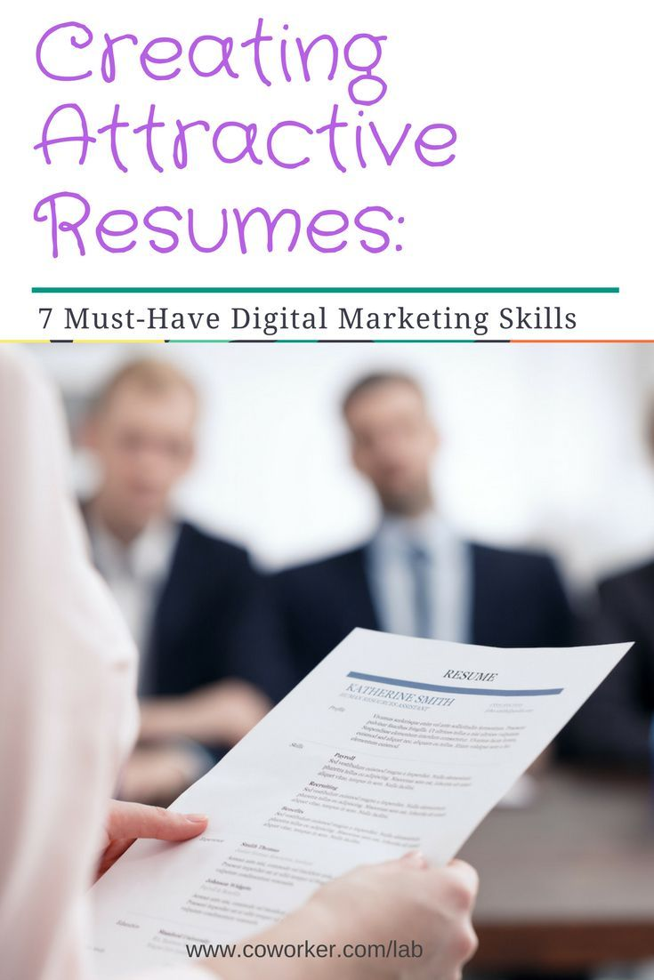 Creating attractive resumes 7 musthave digital marketing