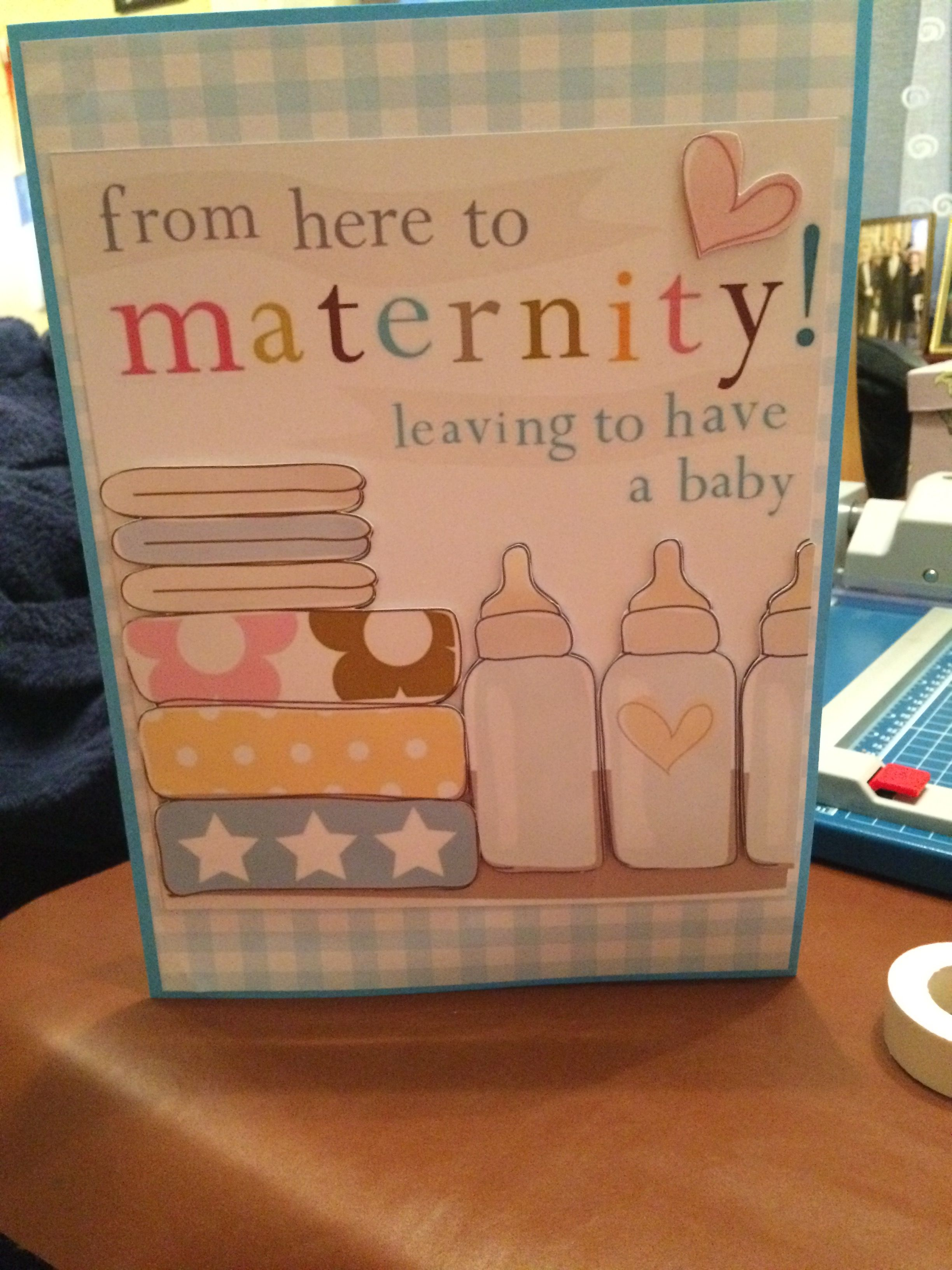 For coworker at school who is about to go on maternity leave she