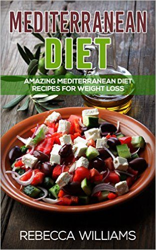 Mediterranean Diet: Amazing Mediterranean Diet Recipes for Weight Loss - Kindle edition by Rebecca Williams, Kimberly Reeds. Cookbooks, Food & Wine Kindle eBooks @ Amazon.com.