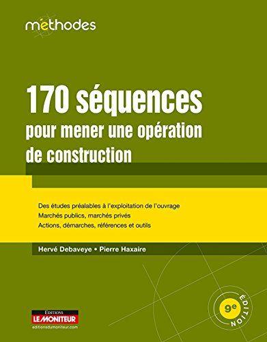 170 séquences pour mener une opération de construction -- Hervé