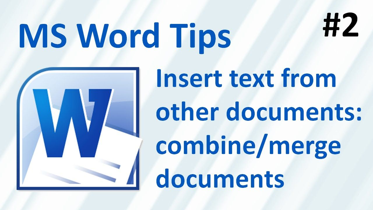 Insert Text From Other Documents To Combine Merge Multiple Documents Words Ms Word Word 2007