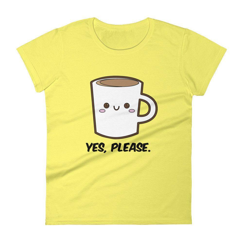 Yes, Please Coffee Women's short sleeve t-shirt