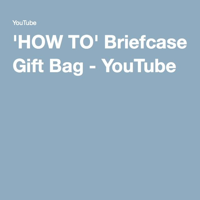'HOW TO' Briefcase Gift Bag - YouTube