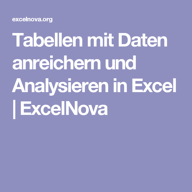 Pivot Daten Modell Tabellen Mit Daten Anreichern Und Analysieren In Excel Excel Tipps Analysieren Tabelle
