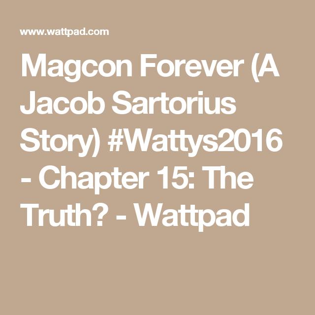 Magcon Forever (A Jacob Sartorius Story) #Wattys2016 ...
