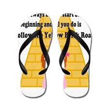 0e39dda9c Wizard of Oz Quote Flip Flops on CafePress.com