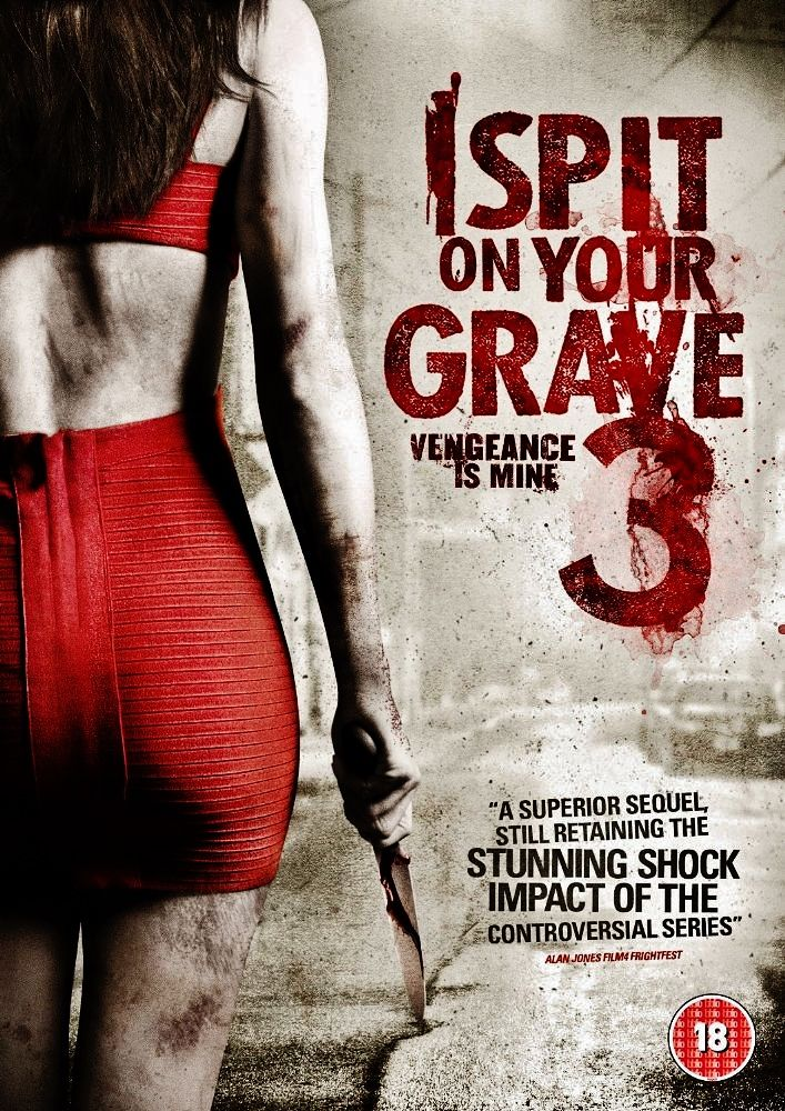 I Spit On Your Grave 3 2015 Halloween Movie Poster Girl Movies Scary Books