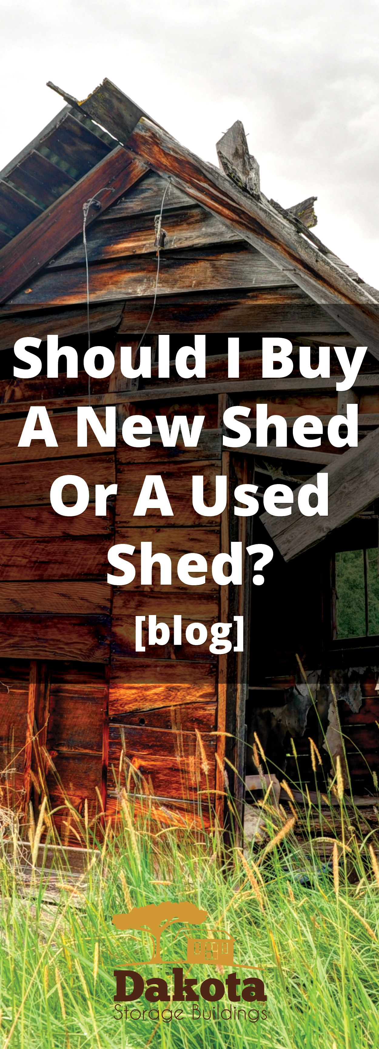 Buying a used shed may be cheaper than buying a new one