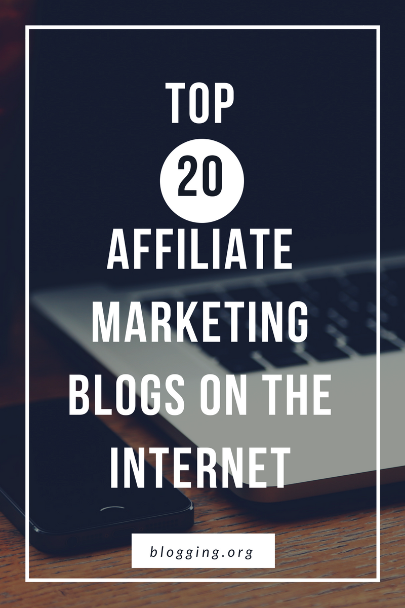 Top 10 Affiliate Marketing Blogs on the Today