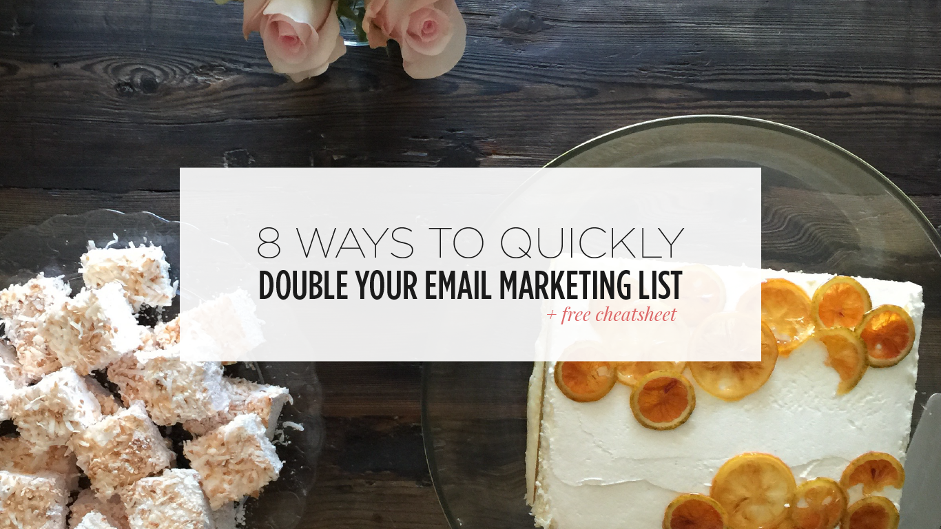 8 Ways To Quickly Double Your Email Marketing List